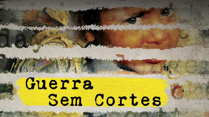 Guerra sem cortes | filmes-netflix.blogspot.com