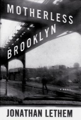 Jonathan Lethem, Motherless Brooklyn, 1999