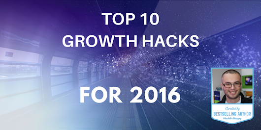 TOP 10 proven growth hacks for 2016 [examples, case studies]