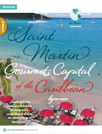 St. Martin: Gourmet Capital of the Caribbean - Emily Kennedy Writes