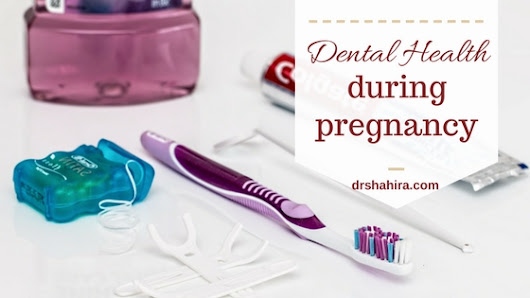 Dental health during pregnancy