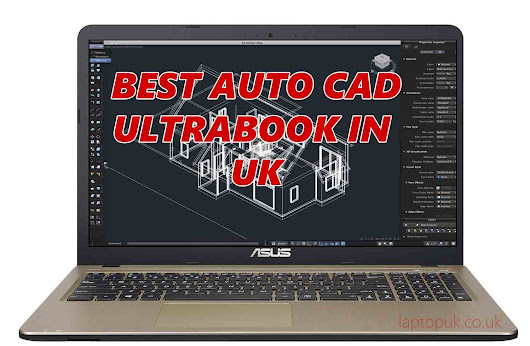 Best Ultrabook for AutoCAD in UK 2016 | Cheap Auto CAD 3D Modeling laptop