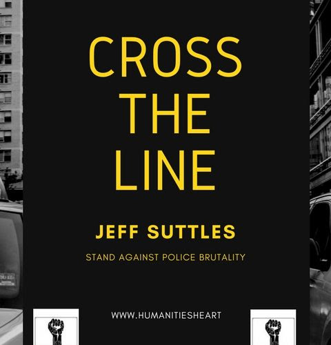 """Cross the Line"" by Jeff Suttles – TRAUE Special Issue on #BlackLivesMatter"