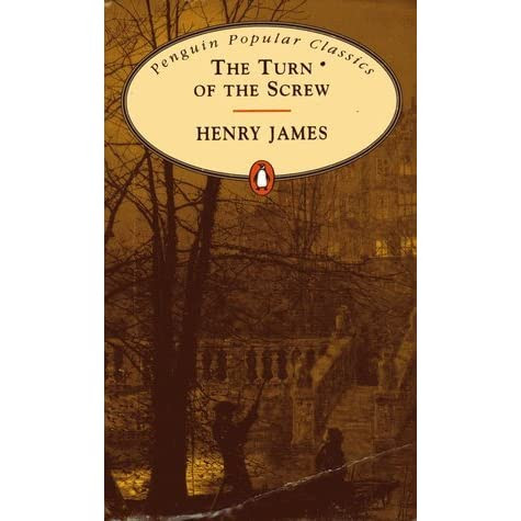 The Turn of the Screw by Henry James — Reviews, Discussion, Bookclubs, Lists
