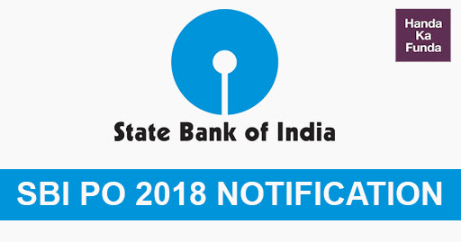 SBI PO Notification for Recruitment Exam 2018 – Important Details about Jobs and Dates