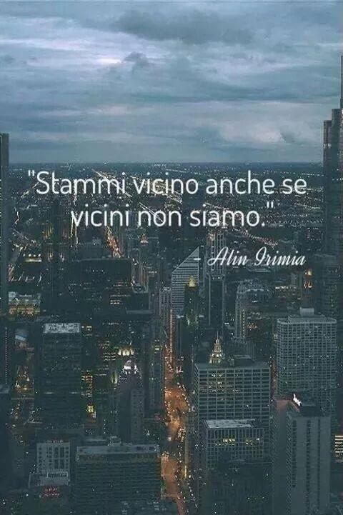 """""""La lontananza sai, è come il vento  spegne i fuochi piccoli, ma  accende quelli grandi … quelli grandi.""""   -Domenico Modugno ©"""