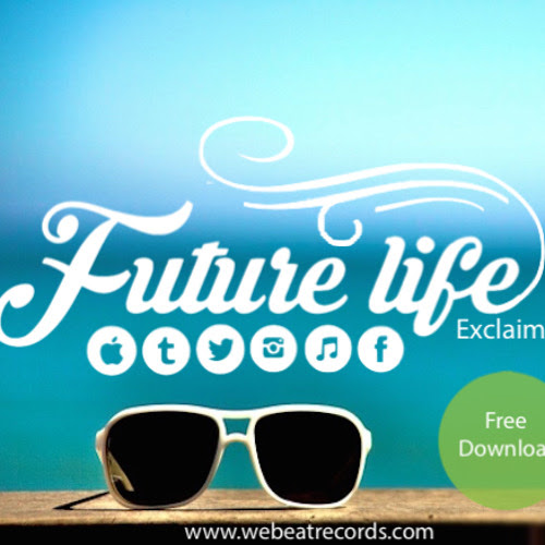 Exclaim | Future Life #003 | We Beat Records | 10-06-2015