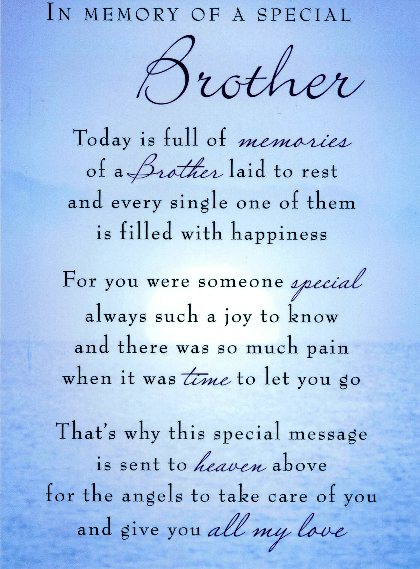 In Memory Of A Special Brother Today Is Full Of Memories Of A