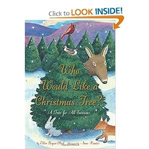 Who Would Like a Christmas Tree?: A Tree for All Seasons