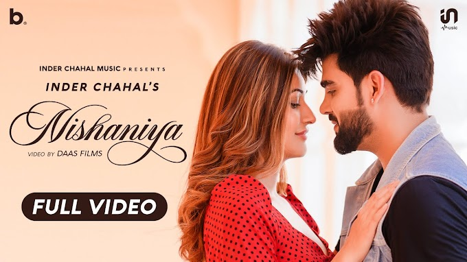 NISHANIYA LYRICS - INDER CHAHAL