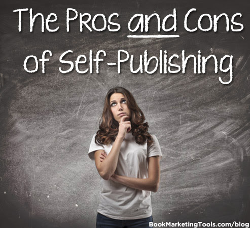 The Pros and Cons of Self-Publishing | Book Marketing Tools Blog