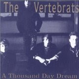 Vertebrats - Thousand Day Dream CD