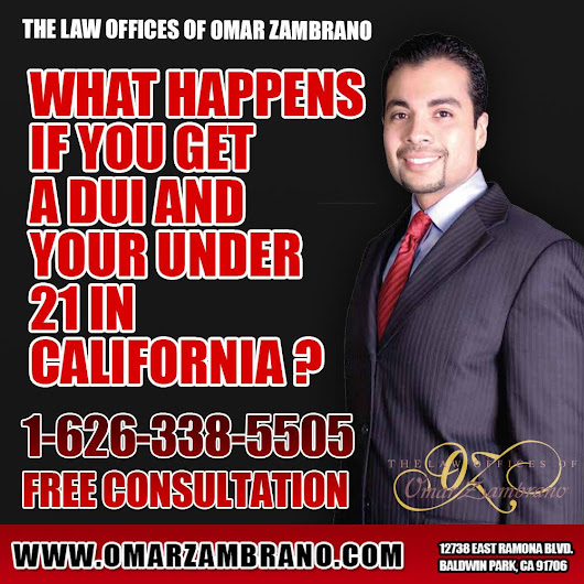 The Law Offices of Omar Zambrano - Call for a Free Consultation — What happens if you get a DUI and your under 21 in...