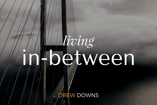 Living In-Between - Dealing with trauma and the command to love