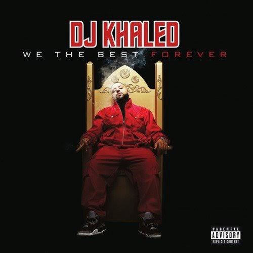 DJ Khaled - We The Best Forever (Super Clean Album) [MP3-320KBPS]