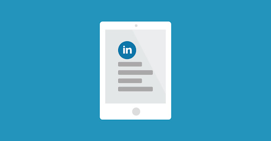 LinkedIn's Publishing Platform: Pros, Cons and Generating more Content