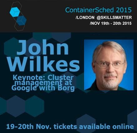 "ContainerSched 2015 on Twitter: ""We're so excited that incredible John Wilkes will host keynote at inaugural Container &Scheduler Tech Conf. Are you? """