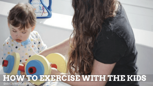 How to Exercise with the Kids at Home & Still Kill It!