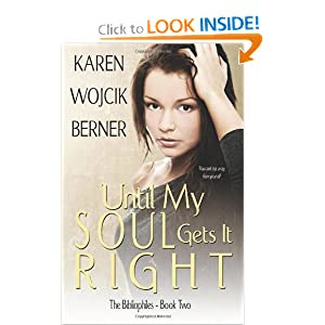 Until My Soul Gets It Right: The Bibliophiles: Book Two
