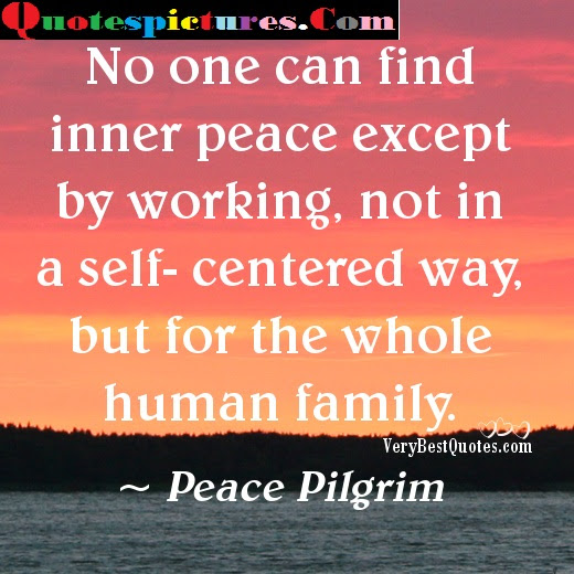 Awareness Quotes No One Can Find Inner Peace Except By Working By