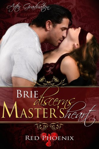 Brie Discerns Master's Heart (After Graduation, #6) by Red Phoenix