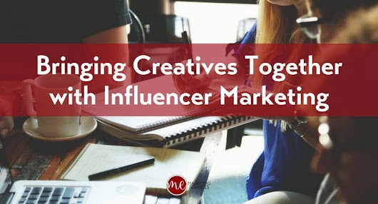 Bringing Creatives Together with Influencer Marketing - ME Marketing Services - Statesboro Website Design Social Media Marketing
