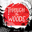 Graphic Novelty: Through the Woods