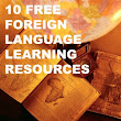 10 Free Foreign Language Learning Resources - Inkwell Scholars