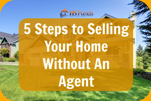 5 steps to selling your home without a real estate agent - Selling your home without a realtor ...