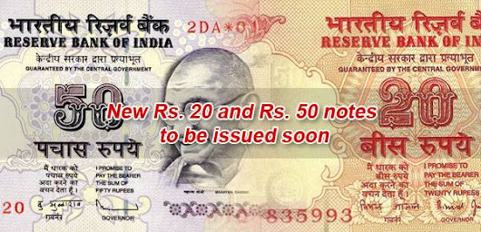 The new that shall accommodate the old too! New 20 and 50 rupees notes to be issued soon – old ones will stay - Legal Advice Expert India
