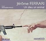 Un Dieu, un Animal par Jérôme Ferrari