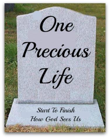 One Precious Life