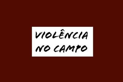 Texto: 'Violência no campo' escrito sobre fundo cor vinho.