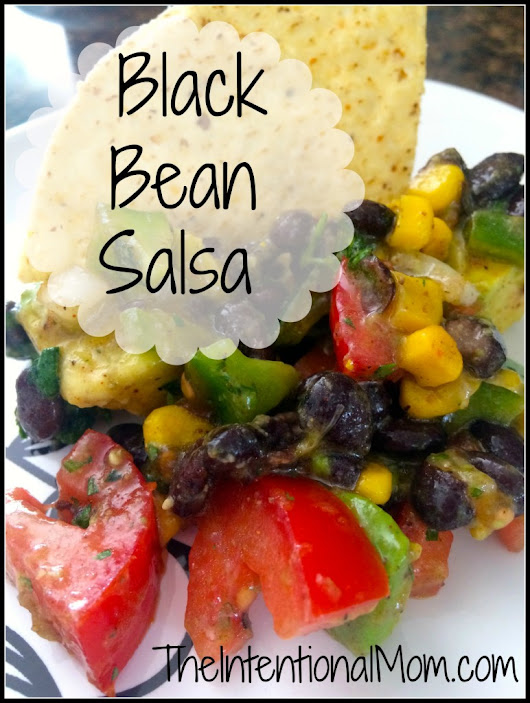 Recipe: Black Bean Salsa - The Intentional Mom