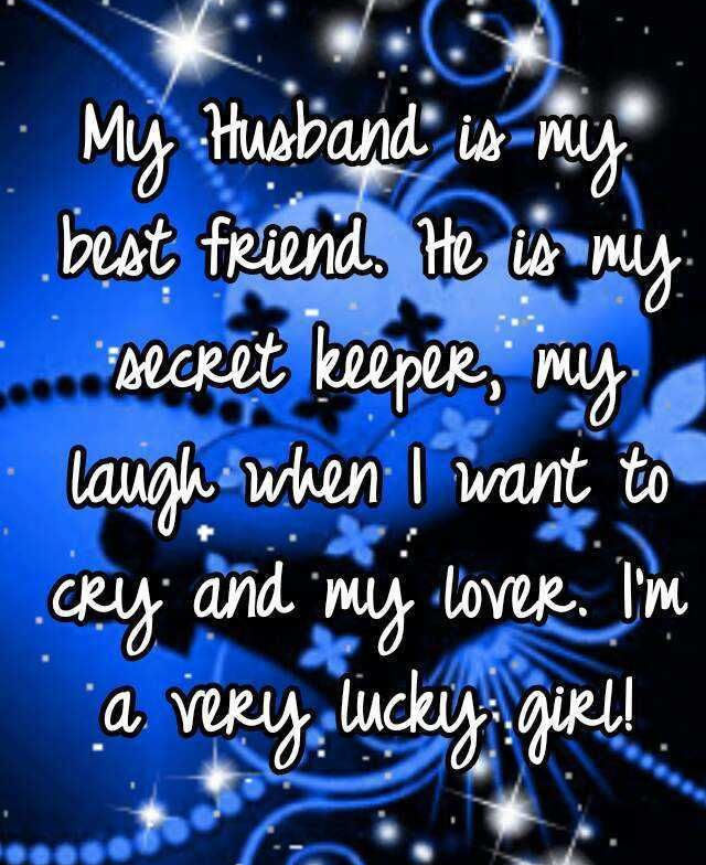 My Husband Is My Best Friend Pictures Photos And Images For