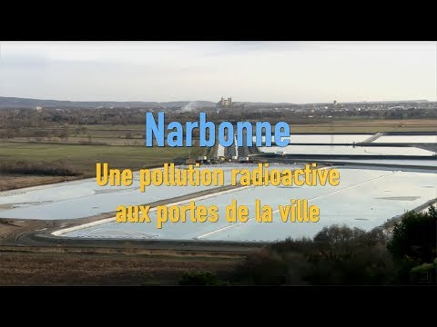 Narbonne : Pollution radioactive aux portes de la ville