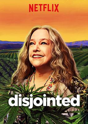 Disjointed - Season 1