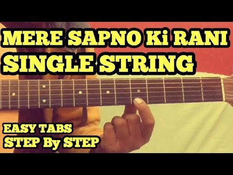 Mere Sapno Ki Raani Guitar Tabs/Lead Lesson | SINGLE STRING | Easy ...