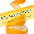 SciFaiku Poetry: Peeling an orange in zero-g reminds me of a galaxy! - Kindle edition by Todd Hoff. Literature & Fiction Kindle eBooks @ Amazon.com.