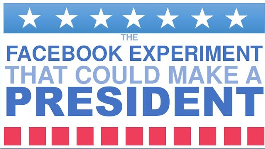 The Facebook Experiment that could Make a President