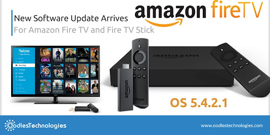 New Software Update Arrives For Amazon Fire TV and Fire TV Stick