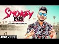 Smokey Eyes Chamkaur Dosanjh new mp3 song download
