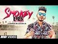 Smokey Eyes Chamkaur Dosanjh new mp3 song download