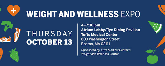 Weight and Wellness Expo | Tufts Medical Center
