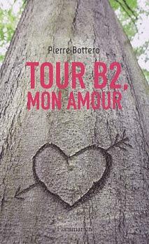 Couverture Tour B2 mon amour