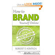 How to Brand Yourself Online: Robert D. Kintigh, Sallie L. Kintigh: Amazon.com: Kindle Store