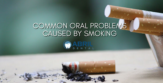 COMMON ORAL PROBLEMS CAUSED BY SMOKING
