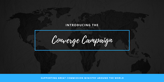 Introducing the Converge Campaign