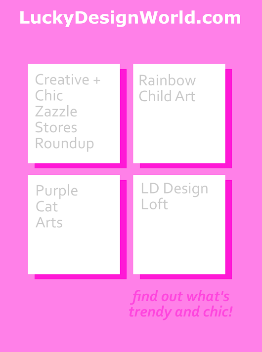 Creative and Chic Zazzle Stores Roundup: Issue 3