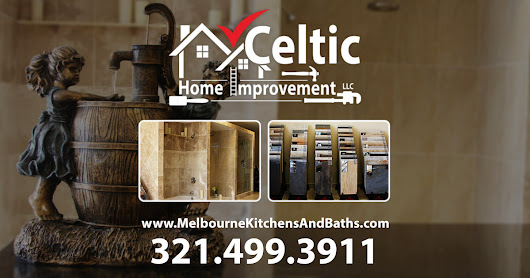 Celtic Home Improvement, LLC - Melbourne FL Kitchens and Baths